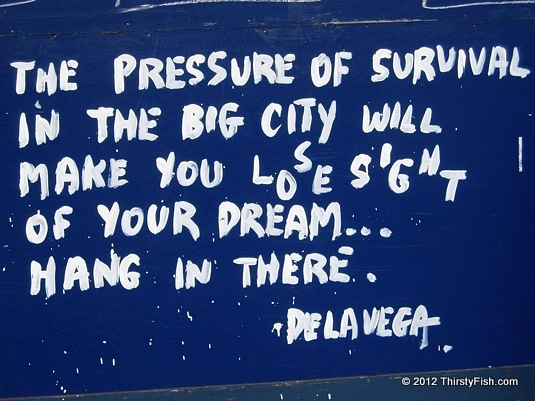 The Pressure of Survival in the Big City... - De La Vega