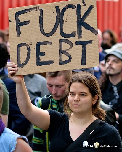 Occupy May Day 2013: Fuck Debt!
